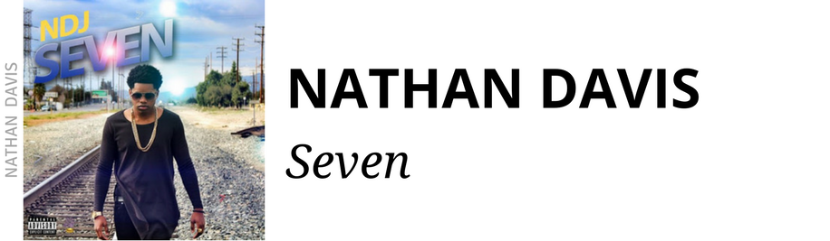 http://www.ebonynsweet.com/2017/06/nathan-davis-seven-album.html