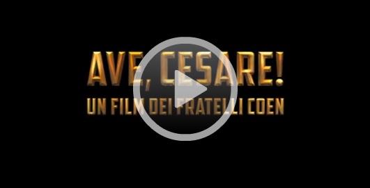 Film 2016: Ave Cesare! dei fratelli Coen