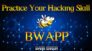 Test & practice you Hacking skill in BWAPP