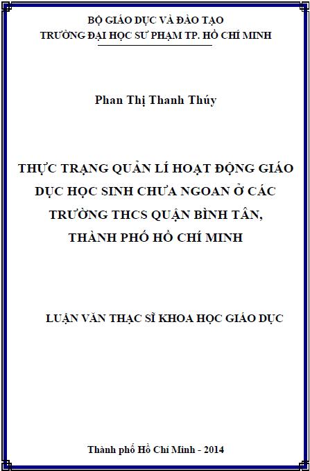 Thực trạng quản lí hoạt động giáo dục học sinh chưa ngoan ở các trường THCS quận Bình Tân thành phố Hồ Chí Minh