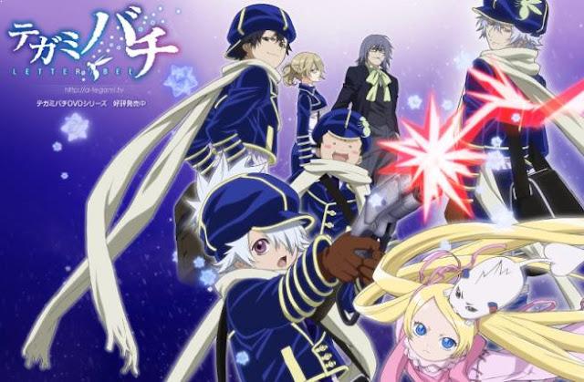 Anime Like Violet Evergarden - Tegamibachi (Tegami Bachi: Letter Bee)