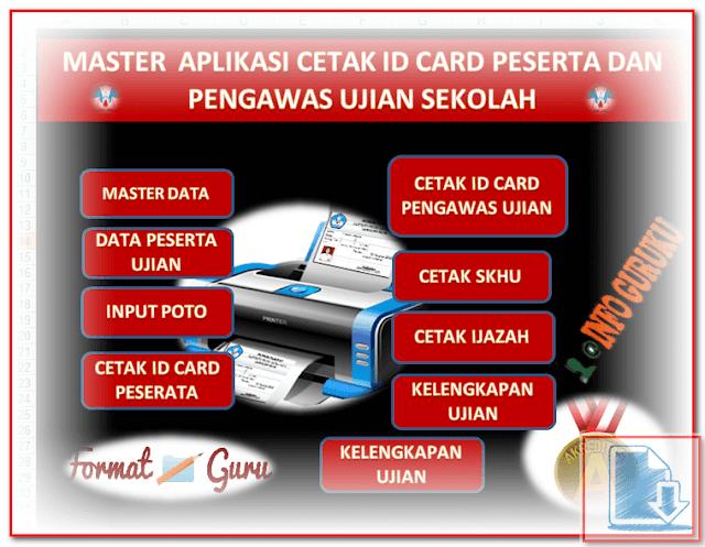 Aplikasi Cetak ID Card Peserta dan Pengawas Ujian Format Excel.Xlsx