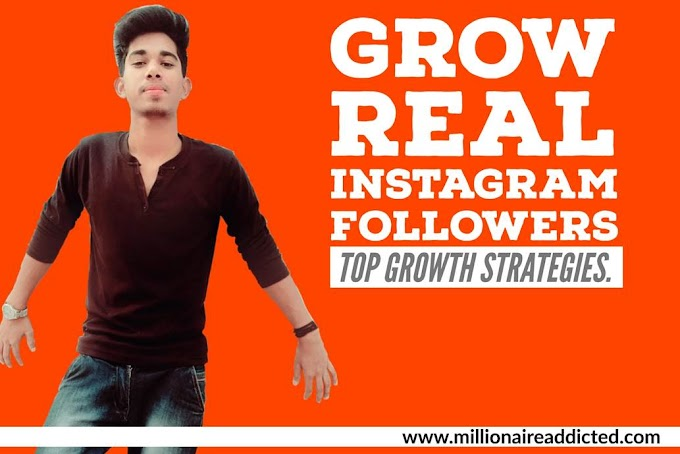 How to Grow real Instagram followers