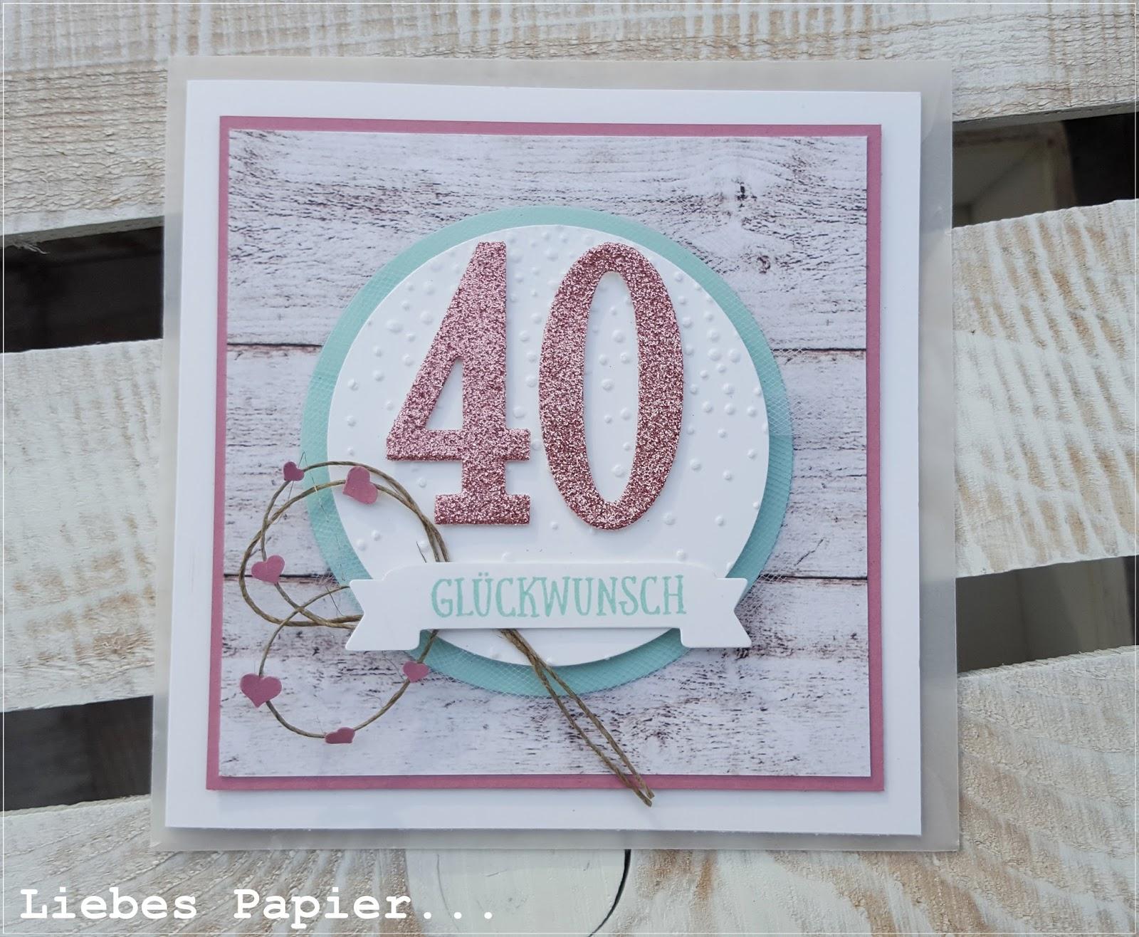 liebes papier 40 ist das neue 30. Black Bedroom Furniture Sets. Home Design Ideas