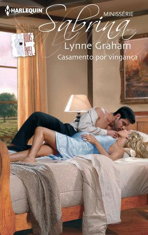 Casamento por vingança - Lynne Graham