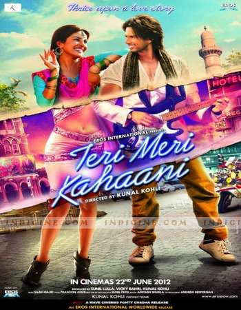 Teri Meri Kahaani 2012 Full Hindi Movie HDRip Free Download