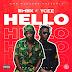 Music & Video: Emex X Ycee – Hello (Prod. Kel P)