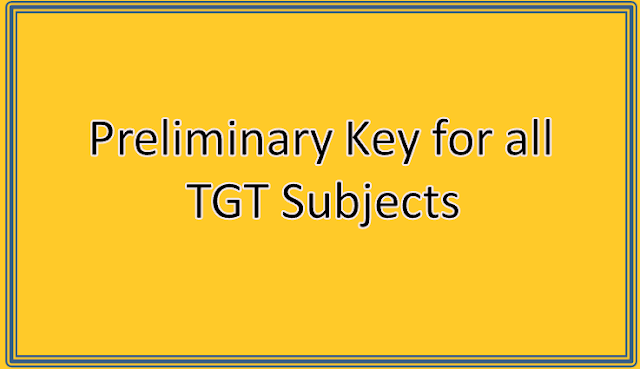 Preliminary Key for all TGT Subjects