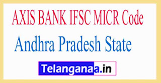 AXIS BANK IFSC MICR Code Andhra Pradesh State