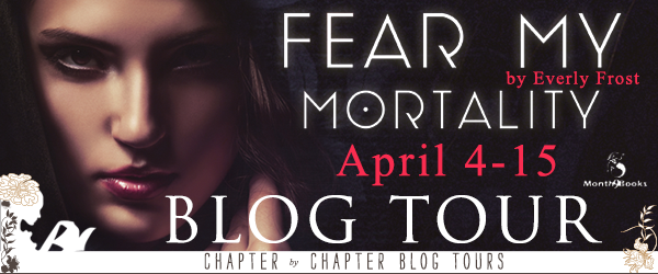 Once Upon A Twilight Blog Tour Fear My Mortality By Everly Frost