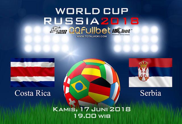 BOLA88 - PREDIKSI TARUHAN BOLA PIALA DUNIA : COSTA RICA VS SERBIA ( RUSSIA WORLD CUP 2018 )