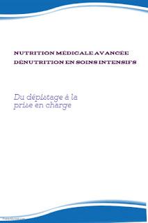 Nutrition Médicale Avancée Dénutrition en soins intensifs:  Du dépistage à la prise en charge.
