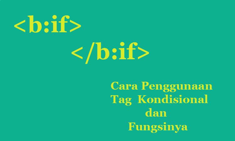 fungsi tag kondisional dan cara penggunaanya