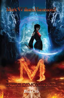M in the Demon Realm - a dark fantasy by Mark William Hammond