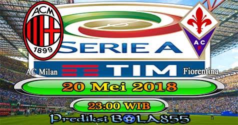 Prediksi Bola855 AC Milan vs Fiorentina 20 Mei 2018