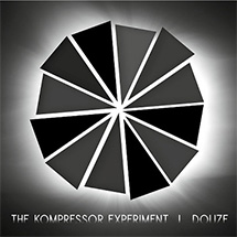 The Kompressor Experiment