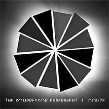 The Kompressor Experiment