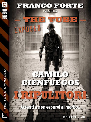 The Tube Exposed #4 - I ripulitori (Camilo Cienfuegos)