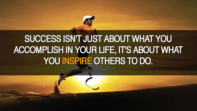 Success isn't just about what you accomplish in your life, it's about what you inspire others to do