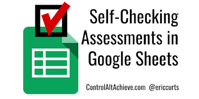 Self-Checking Assessments in Google Sheets with Conditional Formatting