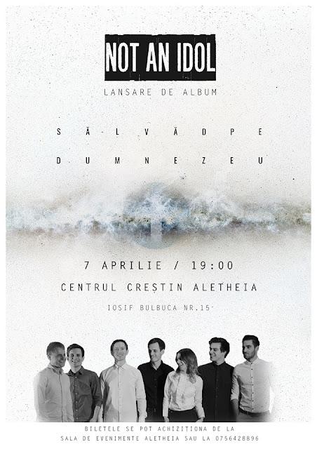 Lansare album  Not an Idol - Să-L văd pe Dumnezeu la Aletheia Timisoara - 07 aprilie 2016
