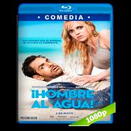 ¡Hombre al agua! (2018) Full HD 1080p Audio Dual Latino-Ingles