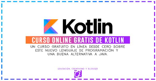 Curso online gratis de Kotlin, una buena alternativa a JAVA