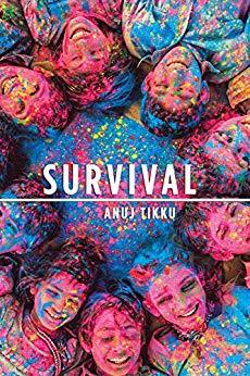 "Book Review: ""Survival""  By Anuj Tikku"