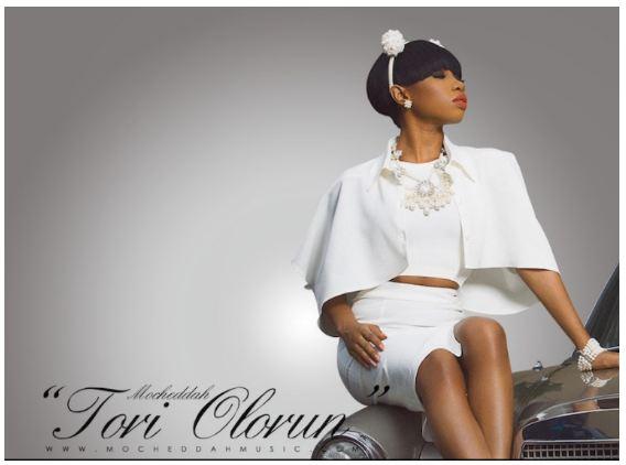 MUSIC: Mo'Cheddah – Tori Olorun