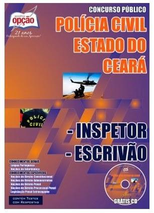 apostila Policia Civil/CE concurso público 2014 Completa para Inspetor de Polícia Civil 1ª Classe e Escrivão de Polícia Civil 1ª Classe