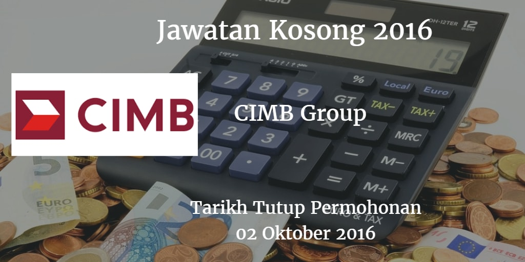Jawatan Kosong CIMB Group 02 oktober 2016