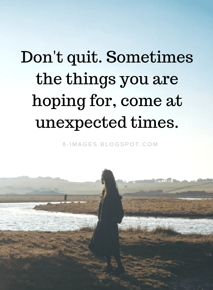 Don't Quit Quotes, Never Quit Quotes,