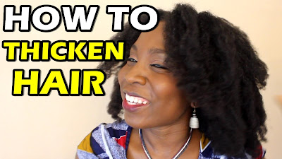 How To Make Natural Hair Thicker African Naturalistas