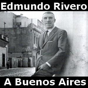 Edmundo Rivero - A Buenos Aires