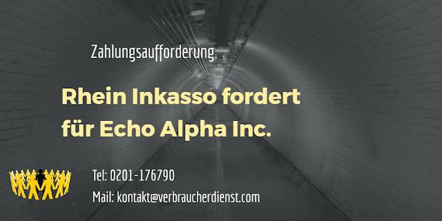 Rhein Inkasso Forderung für Echo Alpha Inc.