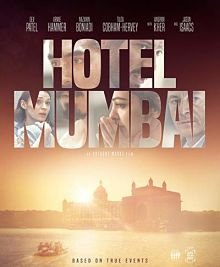Sinopsis pemain genre Film Hotel Mumbai (2018)