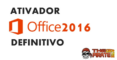 Ativador Office 2016 - DEFINITIVO