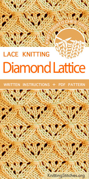 KnittingStitches.org -- Free knitting stitches. The Art of Lace Knitting, knit Diamond Lattice Stitch Pattern. FREE written instructions, PDF knitting pattern. #knittingstitches #knitting #laceknitting