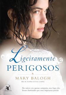 Ligeiramente Perigosos, Mary Balogh