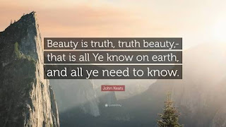 Beauty is Truth , Truth Beauty