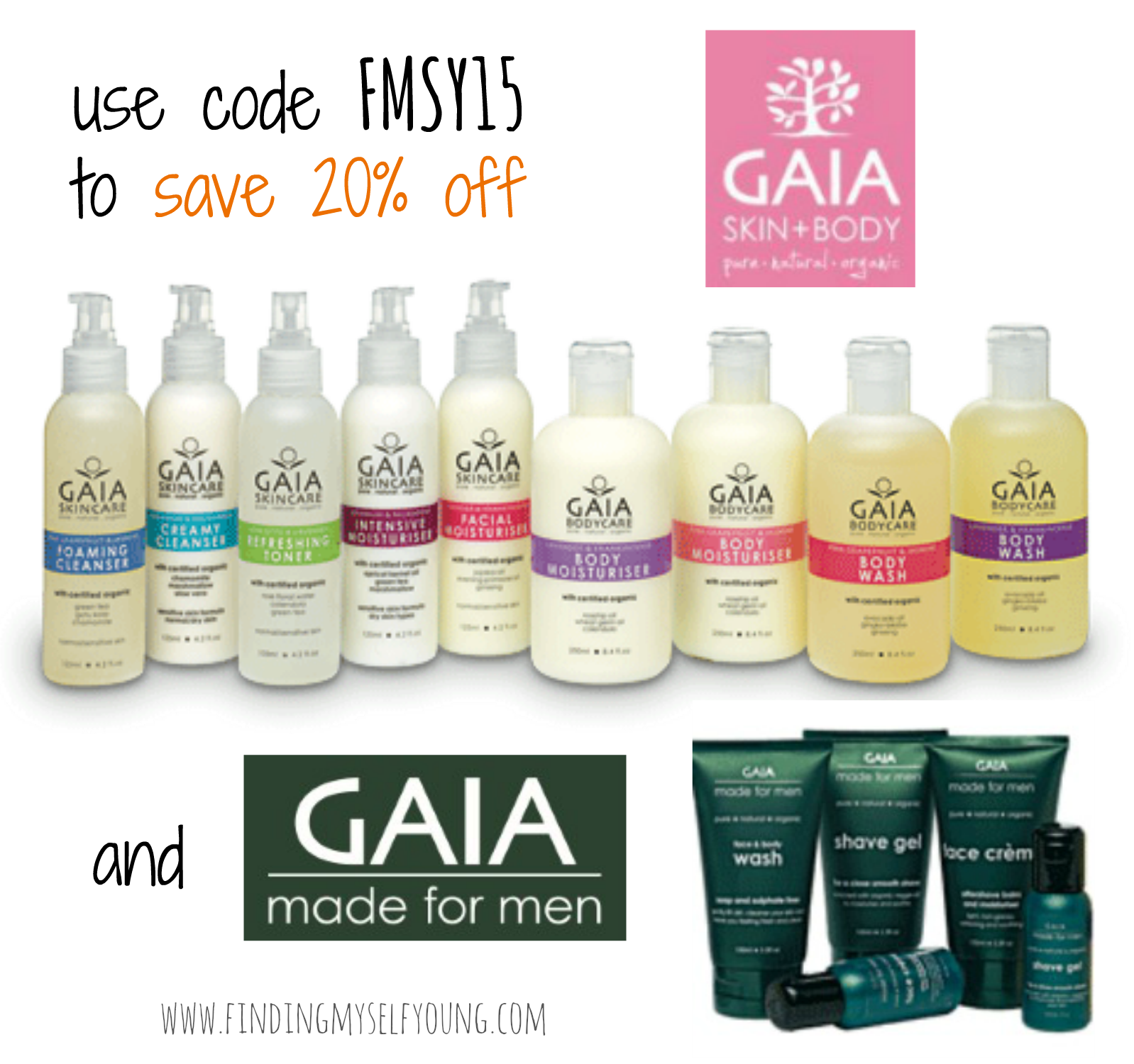 20 percent off Gaia skin + body and Gaia made for men