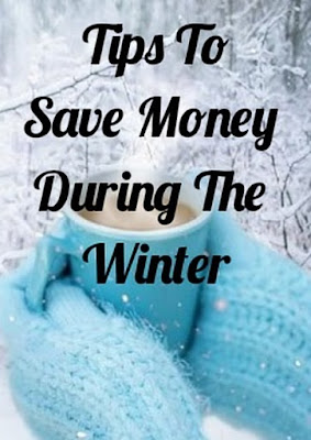 Tips To Save Money During The Winter