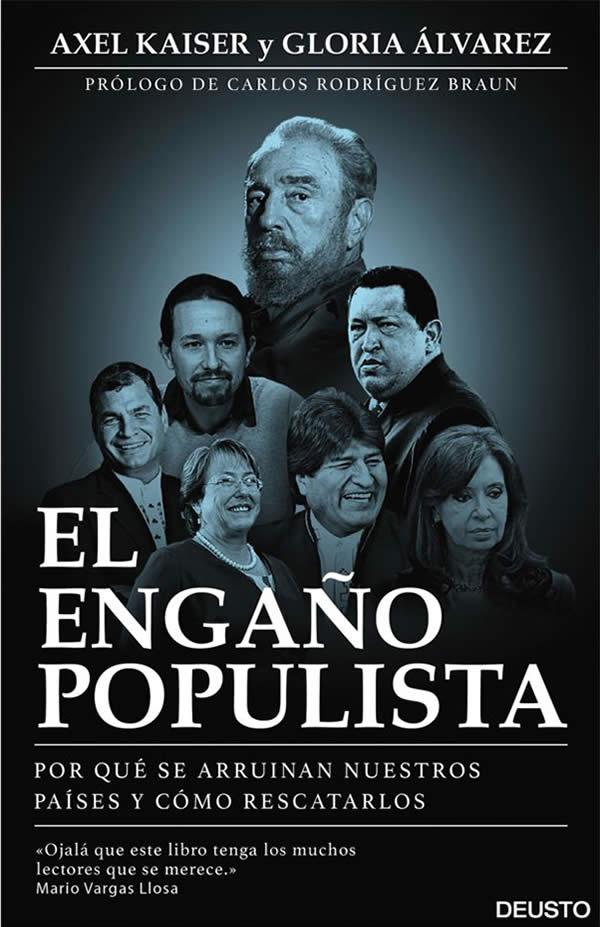 Publican El Engaño Populista