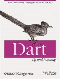 Dart Language: Up and Running (English)