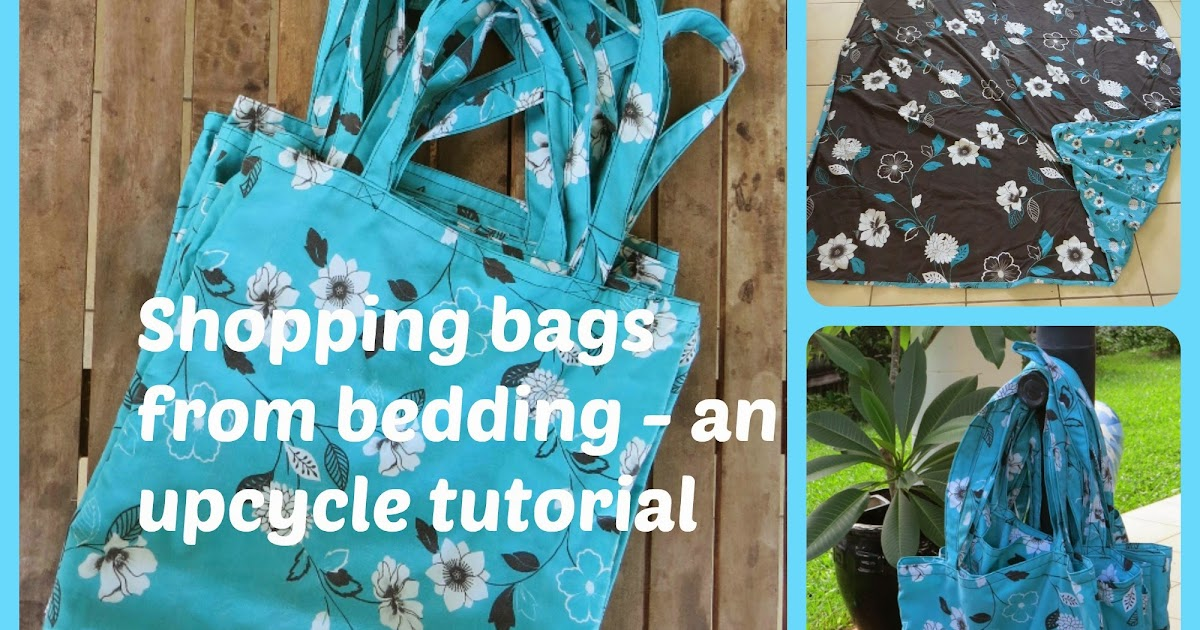 Shopping bags from bedding - an upcycle tutorial