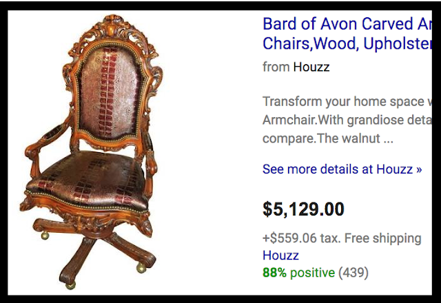 A $5000 Bard of Avon carved armchair. I accept your lack of knowledge. marchmatron.com