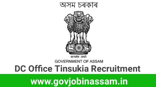 DC Office Tinsukia Recruitment 2018, govjobinassam