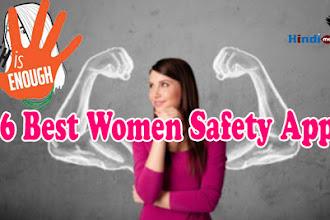 महिला सुरक्षा से जुड़े 6 बेहतरीन एंड्राइड ऍप्स   6 Best Women Safety Apps
