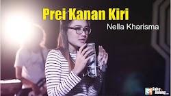 Lirik Lagu Nella Kharisma - Prei Kanan Kiri