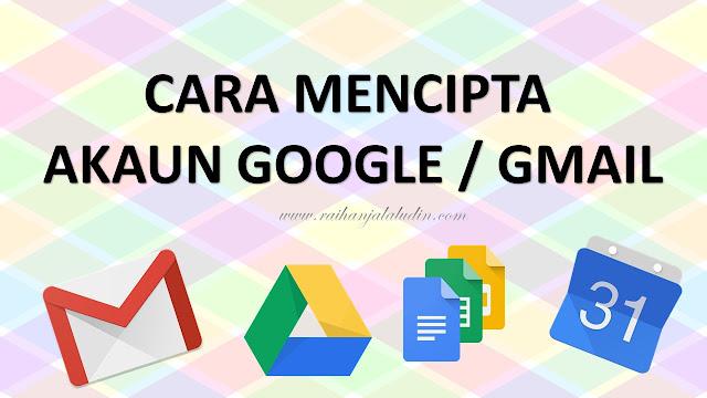 Cara Mencipta Akaun Google / Gmail